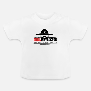 Grill Instructor Grill Instructor - Baby T-Shirt