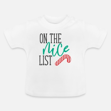Lists On the nice list - Baby T-Shirt