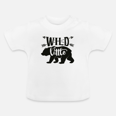 Wild Wild Little Bear - Baby T-Shirt