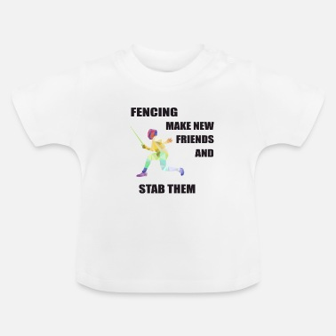 Hobby Fencing Fence Sport Gift for Fencer - Baby T-Shirt