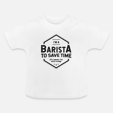 College I am Barista - Barista Job Gift Funny - Baby T-Shirt