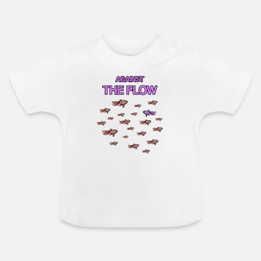 Against The Flow Against the flow - Baby T-Shirt