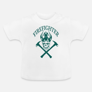 Fire Fighter fire fighter - Baby T-Shirt