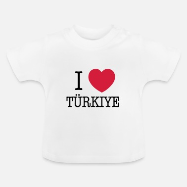 I Love I LOVE TURKEY - I LOVE TÜRKIYE - T-shirt Bébé