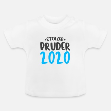 Proud Brother 2020 - Cute Kids Sayings - T-shirt baby