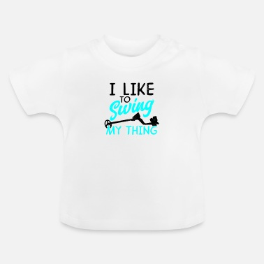 Canary Islands Metal Detector Swing My Thing Gift - Baby T-Shirt