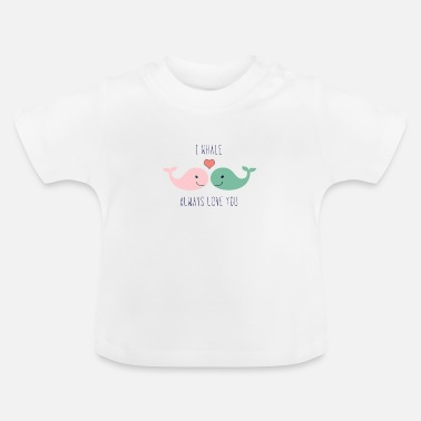 Lovely Cute whales love in love saying love gift couple - Baby T-Shirt