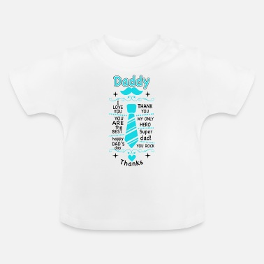 Daddy Of The Daddy - Baby T-Shirt