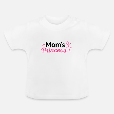 Moms Princess Moms Princess - Baby T-Shirt
