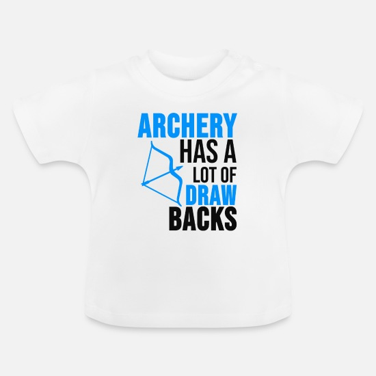Gift Idea Baby Clothes - Archery Shirt Archer Arrows Gift - Baby T-Shirt white