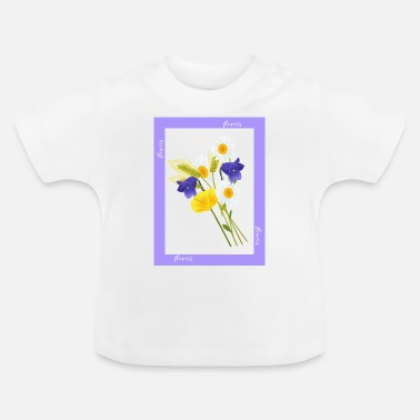 Flowers Flowers, flowers - Baby T-Shirt