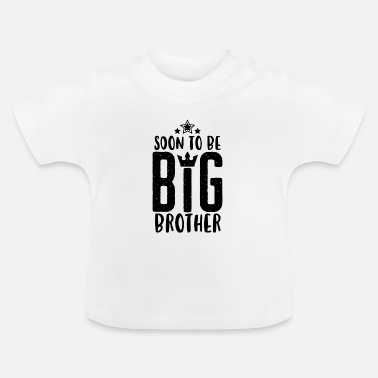 Big Soon to be Big Brother - Bald grosser Bruder -Baby - Baby-T-shirt