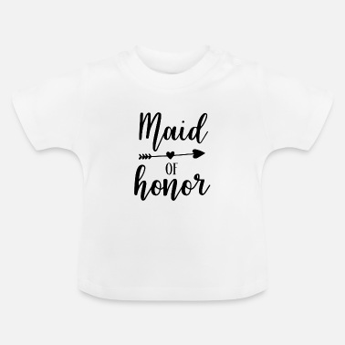 Maid Of Honor Maid of Honor - Baby T-Shirt