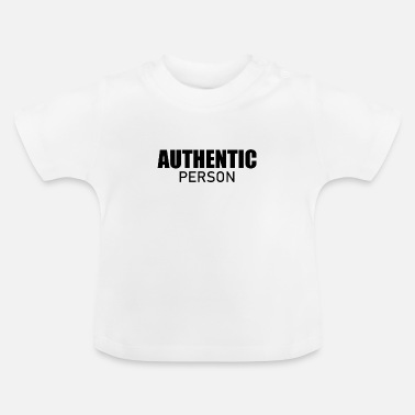 Person Authentic person - Authentische Person - Baby T-Shirt