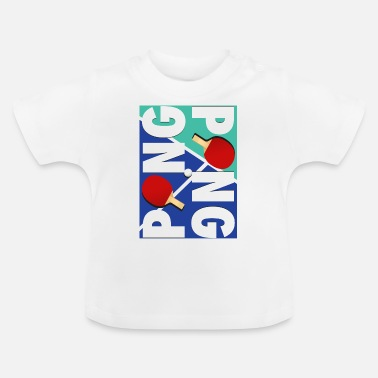 Sport Ping Pong sports racket design - Baby T-Shirt