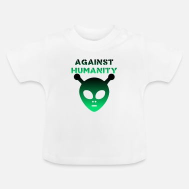 Against Against Humanity / Against humanity - Baby T-Shirt