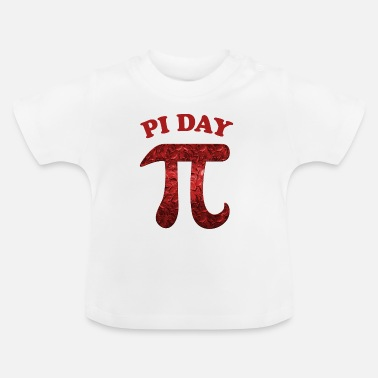 Pi Day Pi Day - Baby T-Shirt