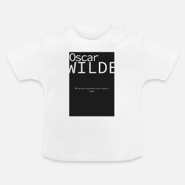 Oscar Wilde quote quote author writer book - Baby T-Shirt