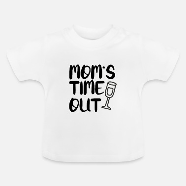MAMMA'S TIME OUT - Baby T-shirt