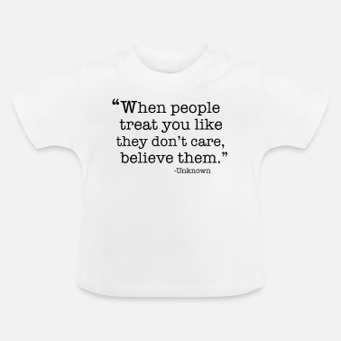 Quotes Quote - Baby T-Shirt