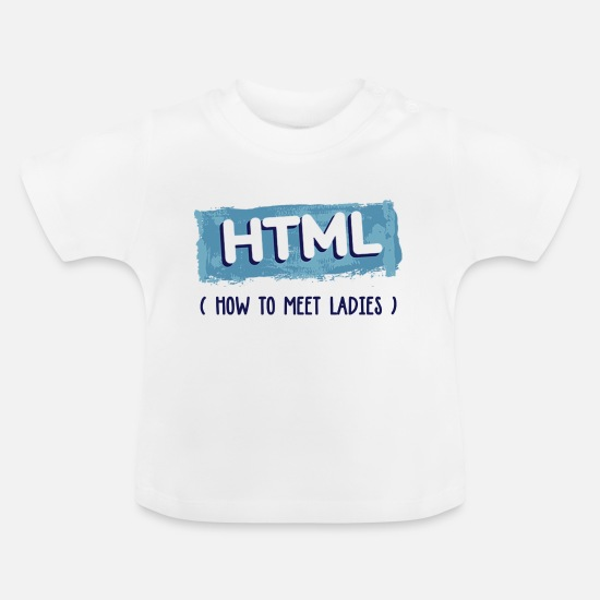 Birthday Baby Clothes - HTML Graphic - Baby T-Shirt white