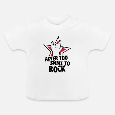 Metal never too small to rock - geburt - baby -kleinkind - Baby T-shirt
