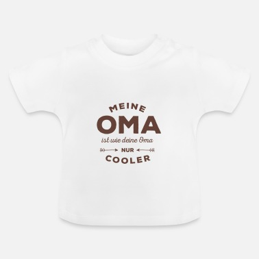 Oma Meine Oma - Baby T-Shirt