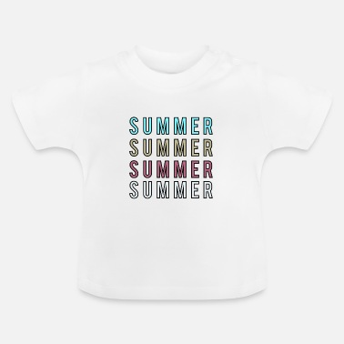 Weather Summer sun joy of life hot gift - Baby T-Shirt