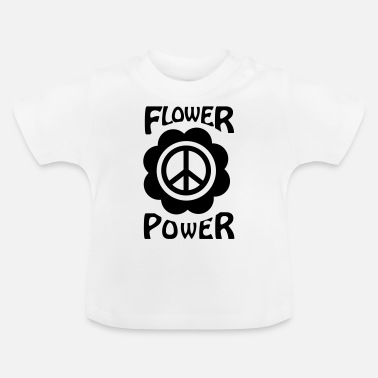 Flower Power flower power - Baby T-Shirt