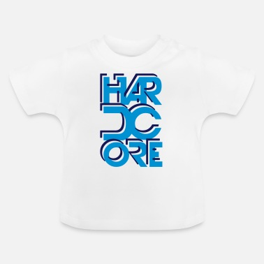 Hard-core Hard Core - Baby T-Shirt