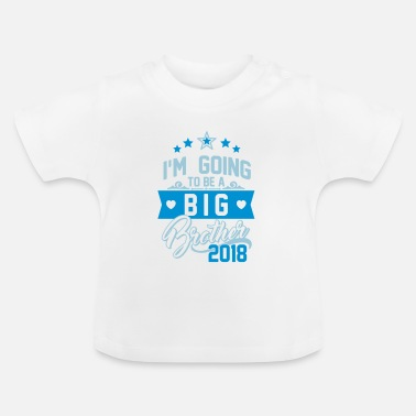 Big I'm going to be a big Brother 2018-Schwangerschaft - Koszulka niemowlęca