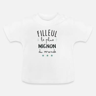 Filleul filleul le plus mignon du monde - T-shirt Bébé 26df54a1adb
