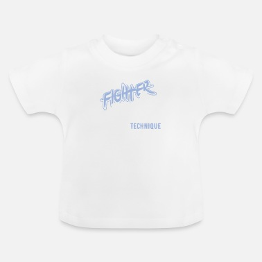 Fighter Fighter - Baby T-Shirt