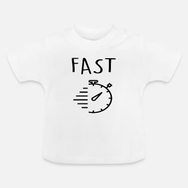 Fast fast - Baby T-Shirt