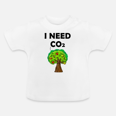 co2 is good for the world - Baby T-Shirt