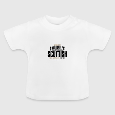 Scottish - Baby T-Shirt