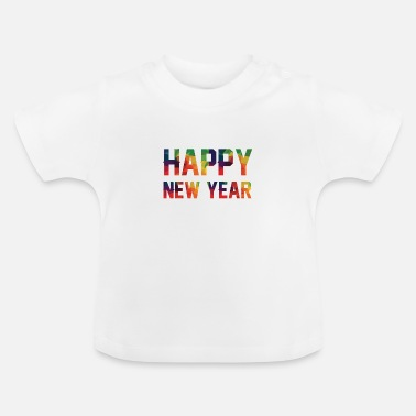 Altjahrabend Happy New Year Silvester Party Geschenk Idee - Baby T-Shirt