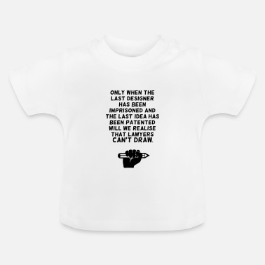 Lawyer Lawyers can't draw ! - Baby T-shirt