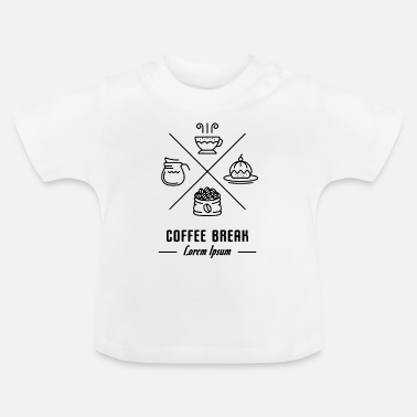 Coffe Break coffe break - Baby T-Shirt