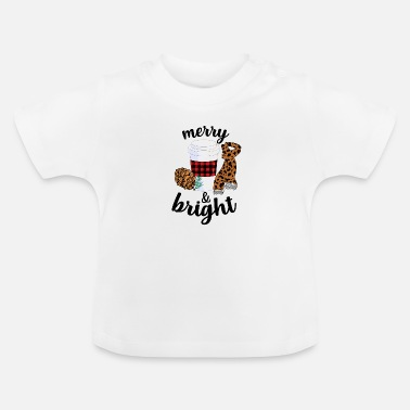 Bright Merry And Bright - Baby T-Shirt