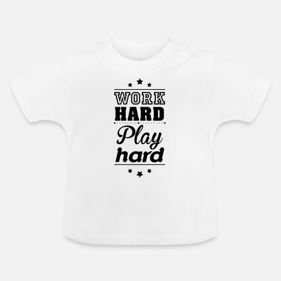 Love Baby Clothes - Work hard play hard - Baby T-Shirt white