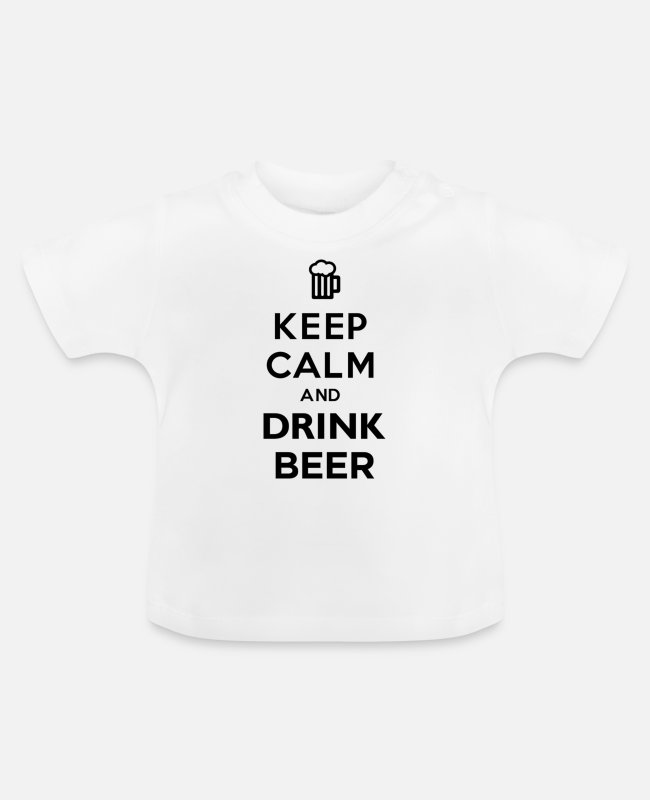 Keep Calm Baby T-Shirts - Keep Calm And Drink Beer - Baby T-Shirt white