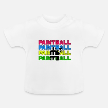Paintball Paintball Paintball Paintball Paintball - Baby T-shirt