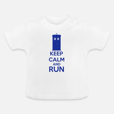 Keep Calm And Keep Calm And Run - Baby T-shirt