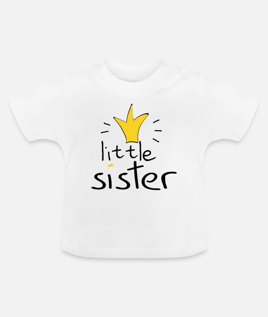 Little Sister Baby Clothes - Little sister - Baby T-Shirt white
