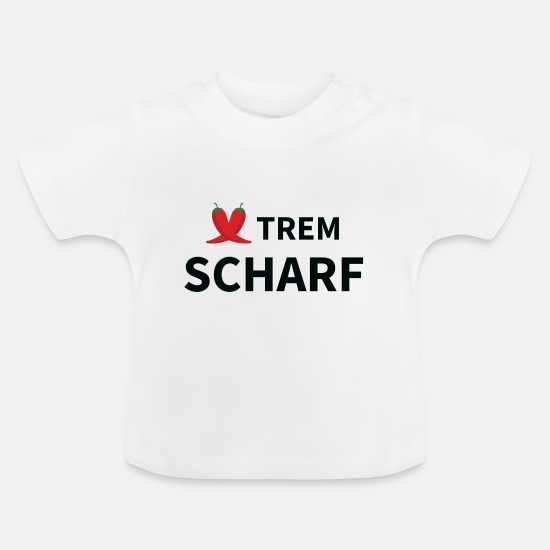 Gift Idea Baby Clothes - XTREM sharp - Baby T-Shirt white
