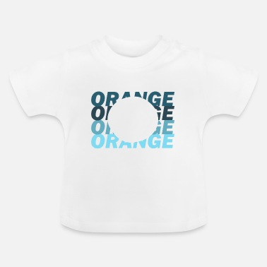 Orange Juice orange juice - Baby T-Shirt