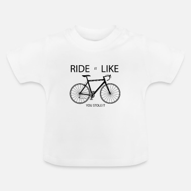 Chain Ride and Like Yourself Bicycle Bike Gift - Baby T-Shirt