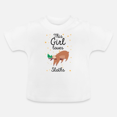 Siblings This Girl loves Sloths Sloth gift - Baby T-Shirt