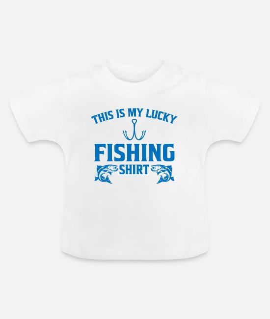Christmas Baby T-Shirts - This is my lucky fishing shirt gift - Baby T-Shirt white
